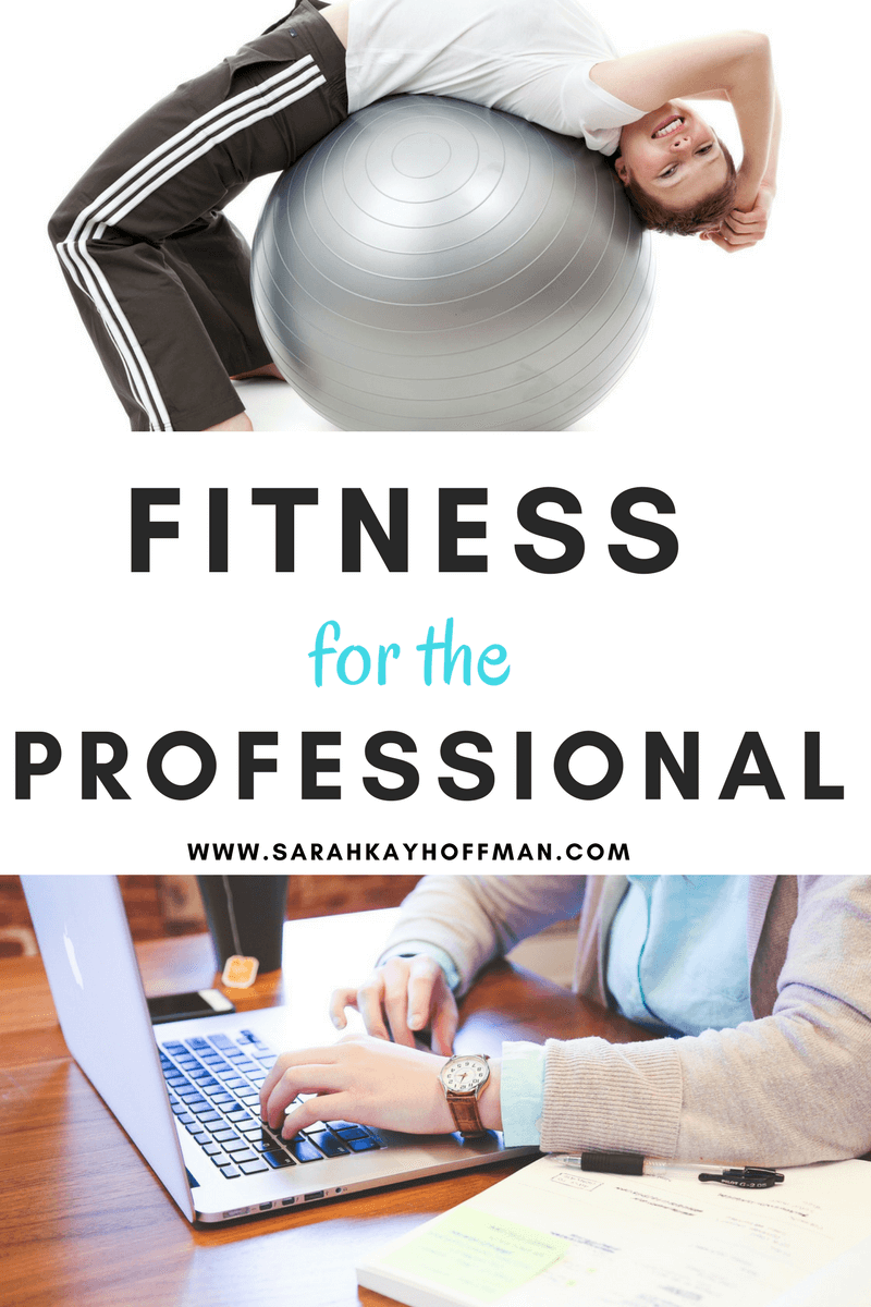 Fitness for the Professional sarahkayhoffman.com Workouts Workout FitFluential
