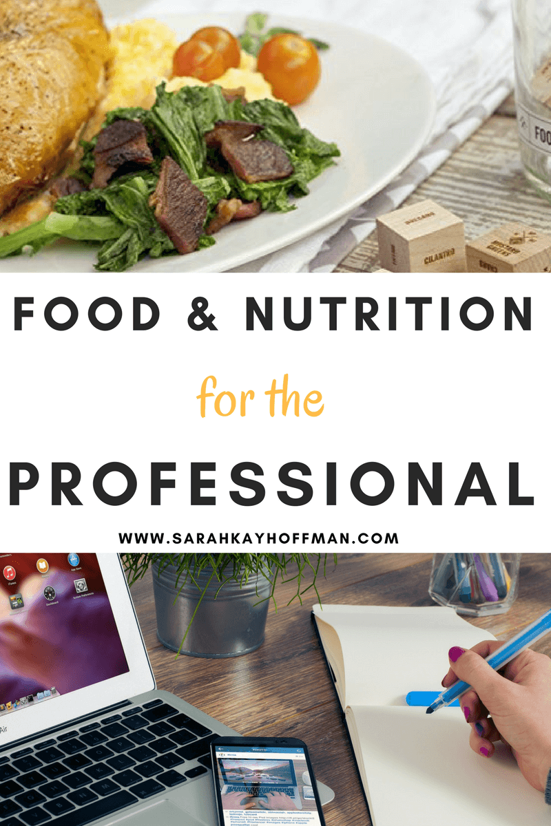 Food and Nutrition for the Professional sarahkayhoffman.co Social Media Content Marketing