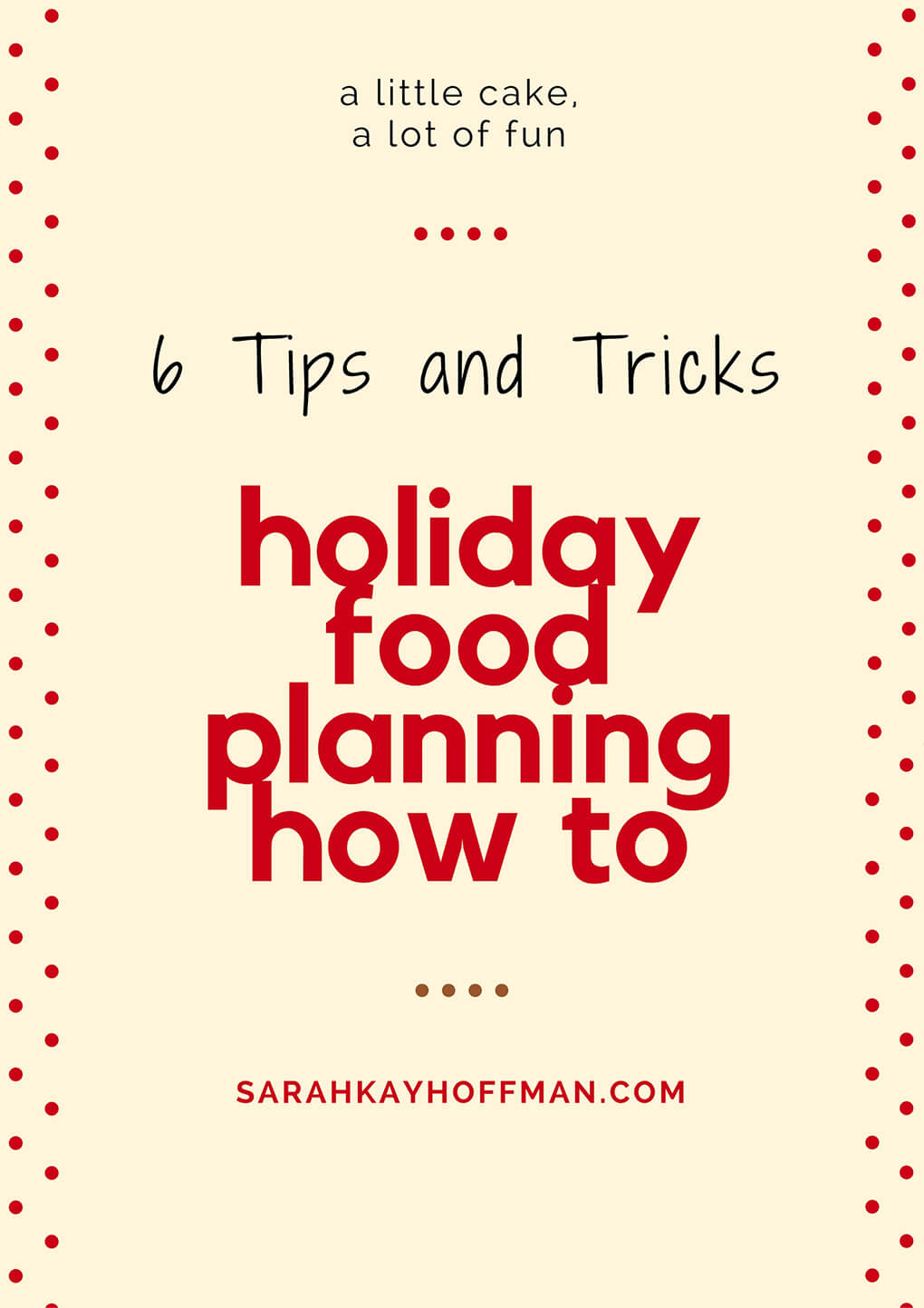 Holiday Food Planning How To sarahkayhoffman.com