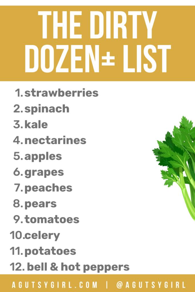The Dirty Dozen List organic vegetables agutsygirl.com #dirtydozen #leakygut #organicvegetables