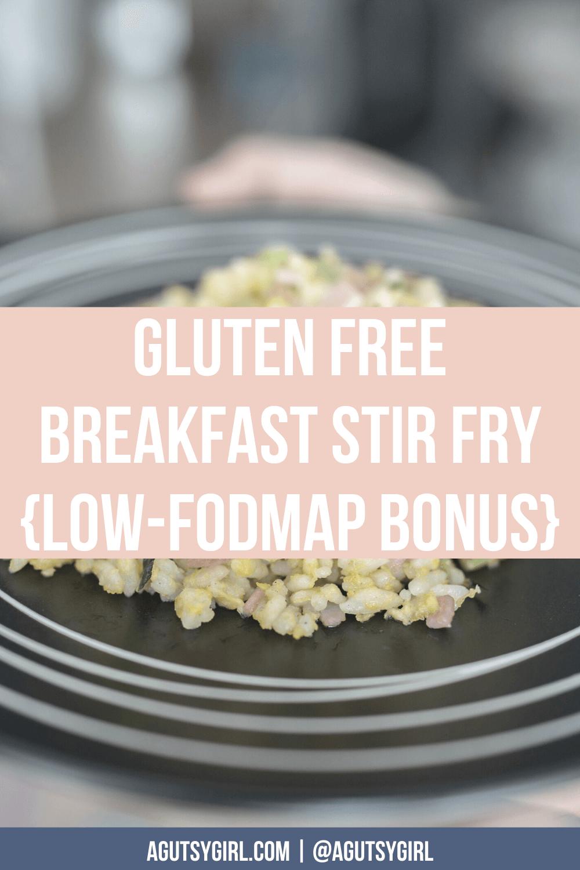 Gluten Free Breakfast Stir Fry Low-FODMAP Bonus agutsygirl.com #guthealing #breakfastrecipes #sibo #guthealth #glutenfree