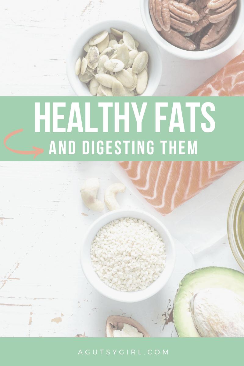 Healthy Fat agutsygirl.com #digestion #hormones #guthealth #fats