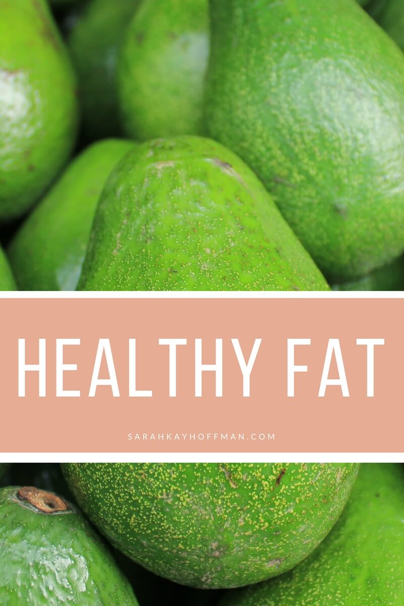 Healthy Fat sarahkayhoffman.com