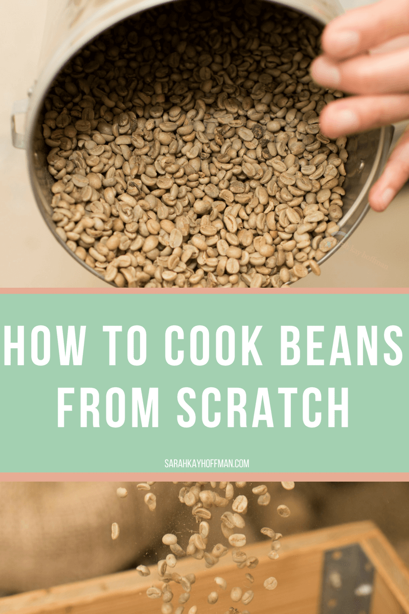 How to Cook Beans from Scratch sarahkayhoffman.com