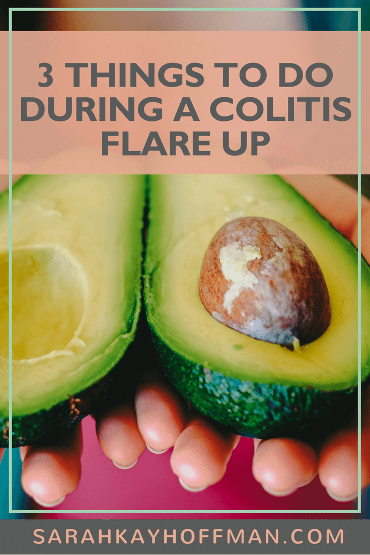 3 Things to Do During a Colitis Flare Up www.sarahkayhoffman.com #healthyliving #guthealth #IBS #IBD