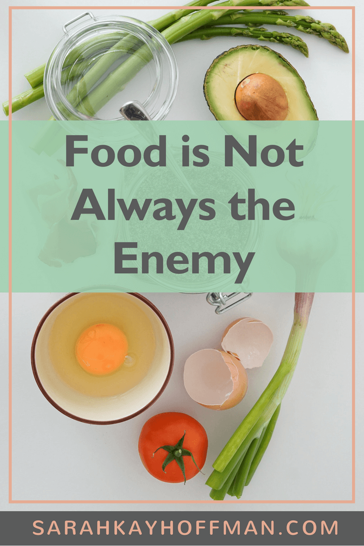 Food is Not Always the Enemy www.sarahkayhoffman.com #guthealth #healthyliving #eatrealfood
