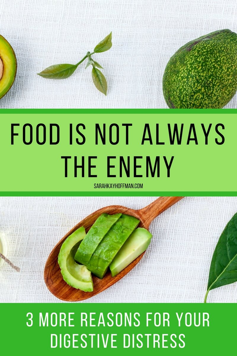 Food is not always the enemy sarahkayhoffman.com 3 other reasons for ibs ibd distress