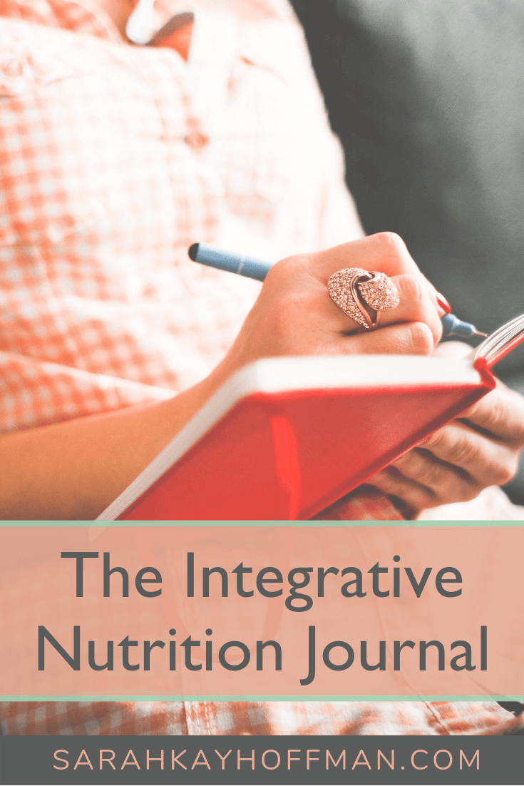 The Integrative Nutrition Journal www.sarahkayhoffman.com #nutrion #journal #journaling #healthyliving