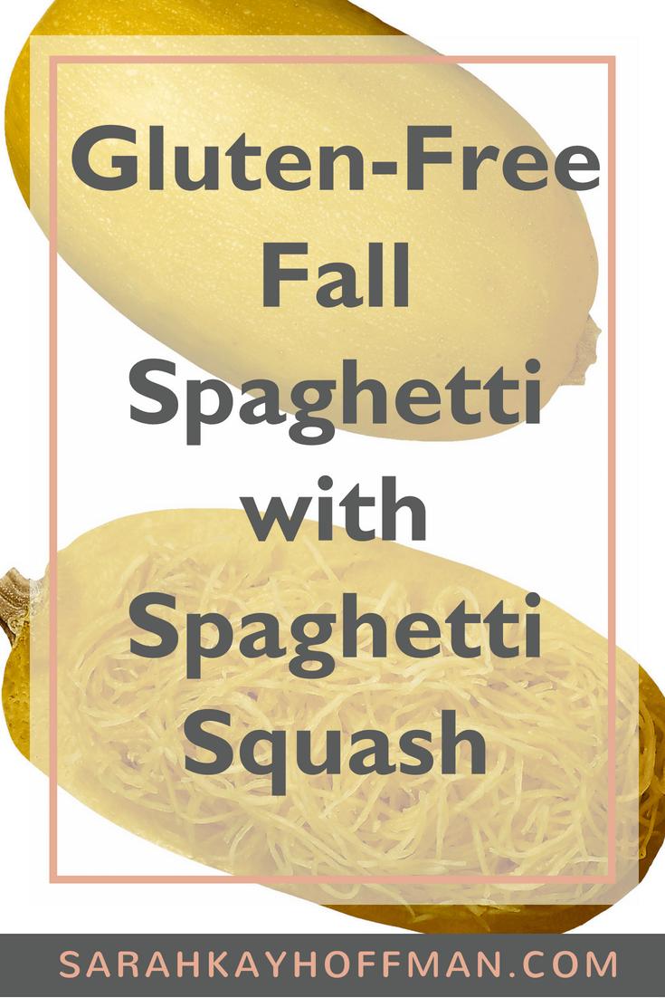 Gluten Free Fall Spaghetti with Spaghetti Squash www.sarahkayhoffman.com #spaghetti #spaghettisquash #fall #glutenfree #Paleo