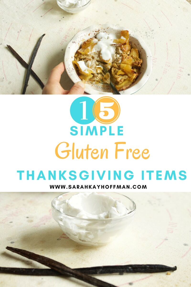 15 Simple Gluten Free Thanksgiving Items sarahkayhoffman.com