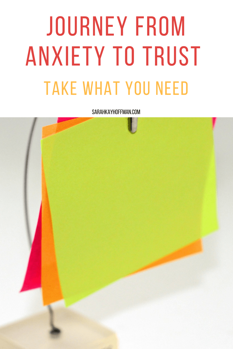 The Journey from Anxiety to Trust sarahkayhoffman.com