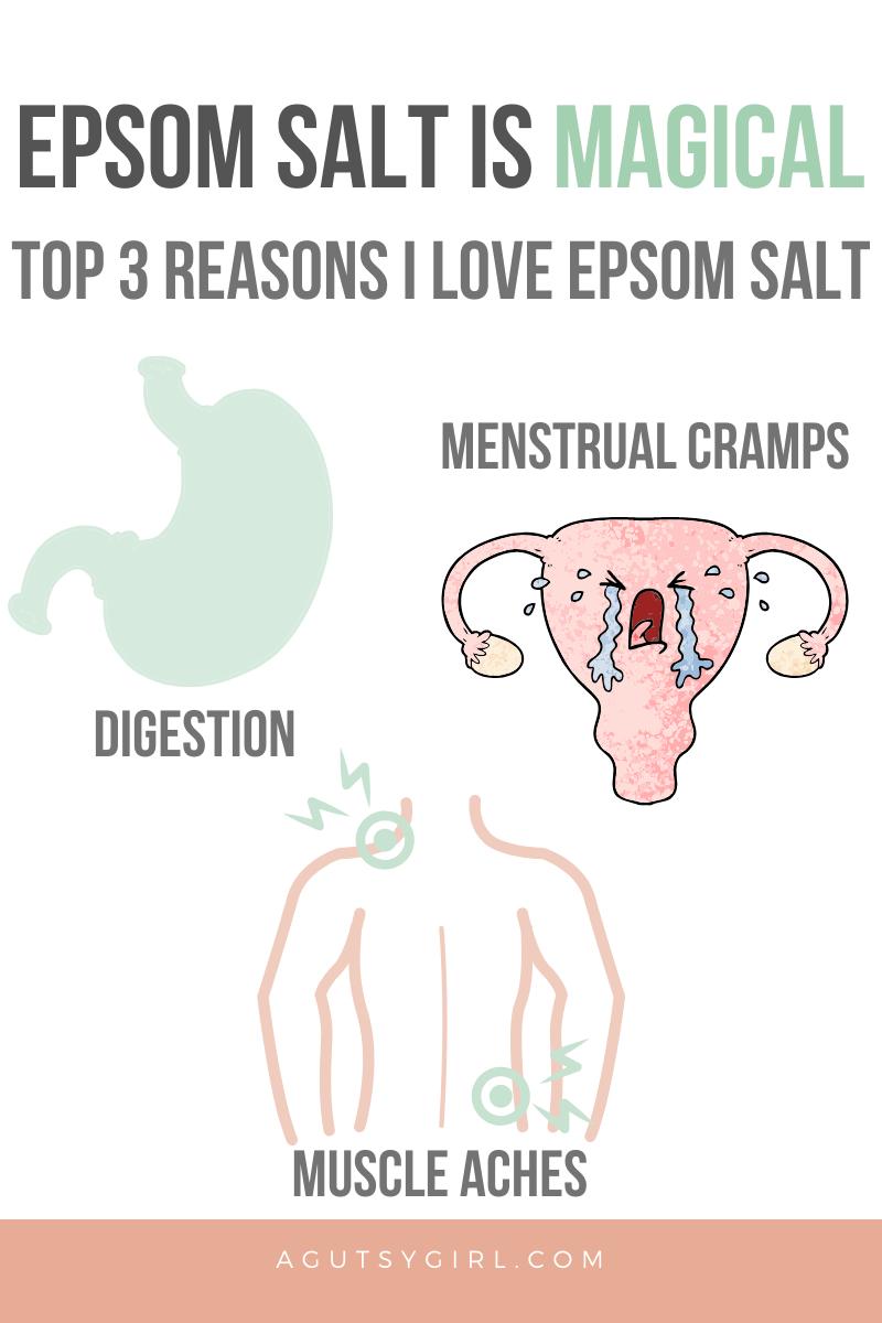 Epsom Salt is Magical agutsygirl.com #epsomsalt #digestion #ibs #menstrualcramps