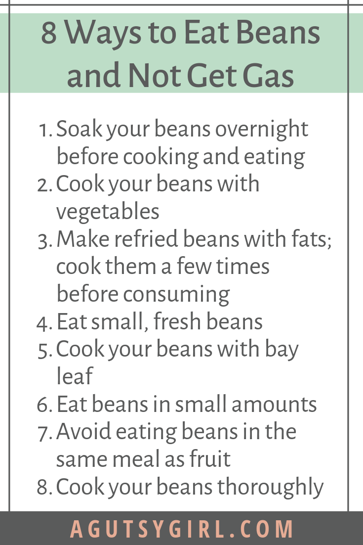How to Digest Beans 8 ways to eat beans and not get gas agutsygirl.com #legume #guthealth #fiber #beans