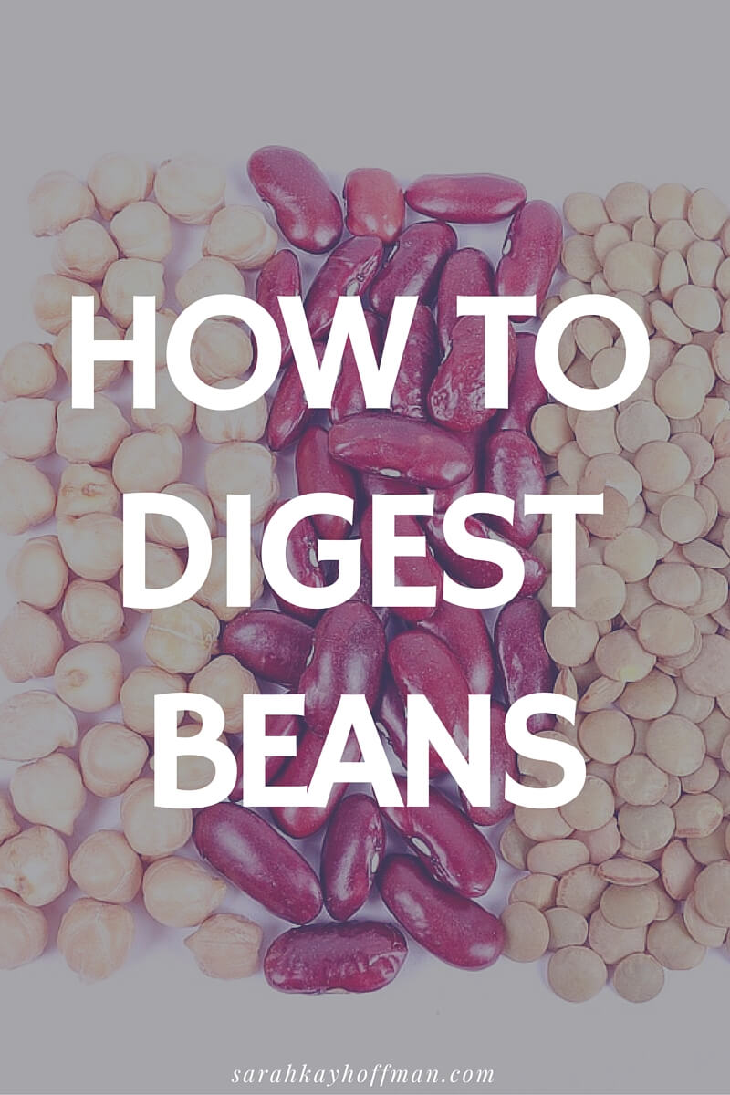 How to Digest Beans sarahkayhoffman.com IBS and IBD