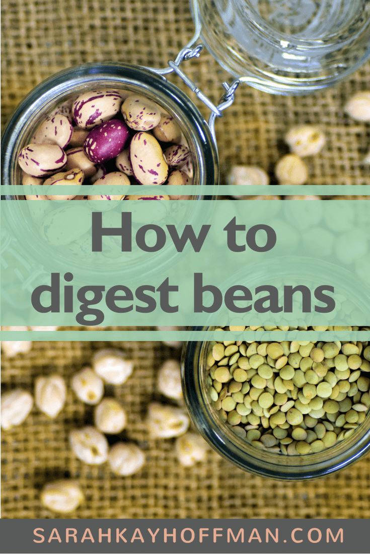 How to Digest Beans www.agutsygirl.com