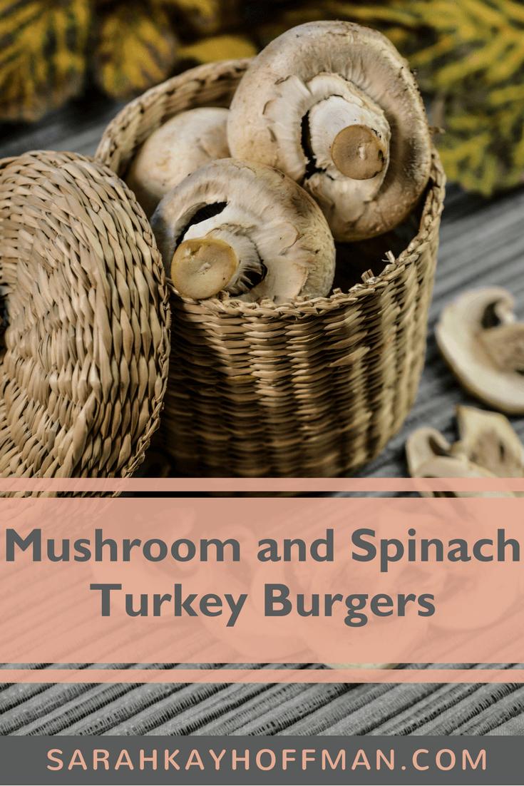 Mushroom and Spinach Turkey Burgers www.sarahkayhoffman.com #paleo #recipe #healthyliving #guthealth