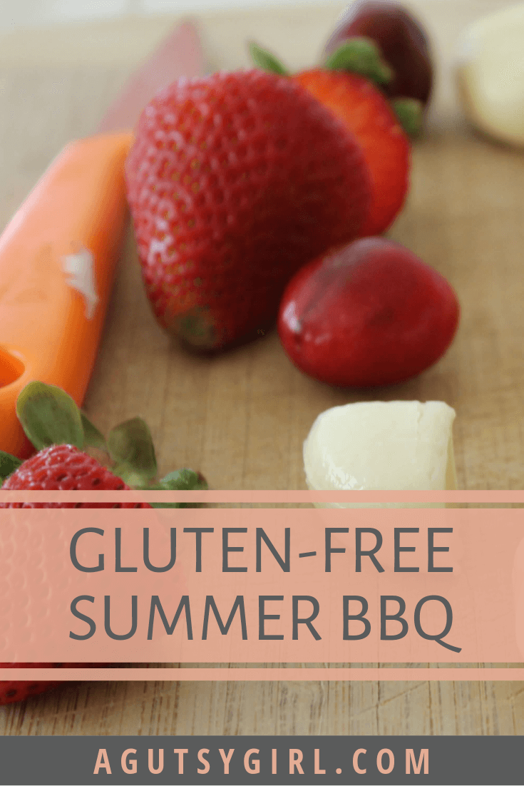 Gluten Free Summer BBQ agutsygirl.com #bbq #summer #glutenfree #recipes