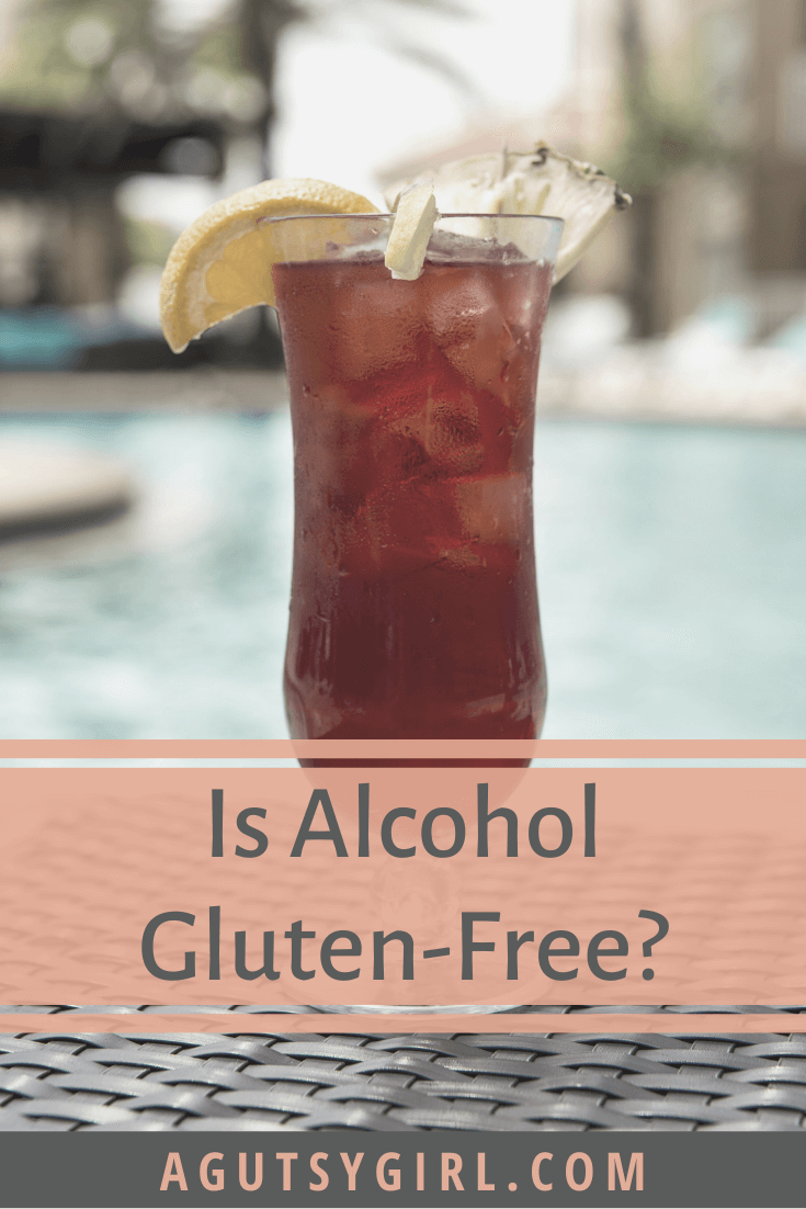 Is Alcohol Gluten Free agutsygirl.com #alcohol #glutenfree #healthyliving