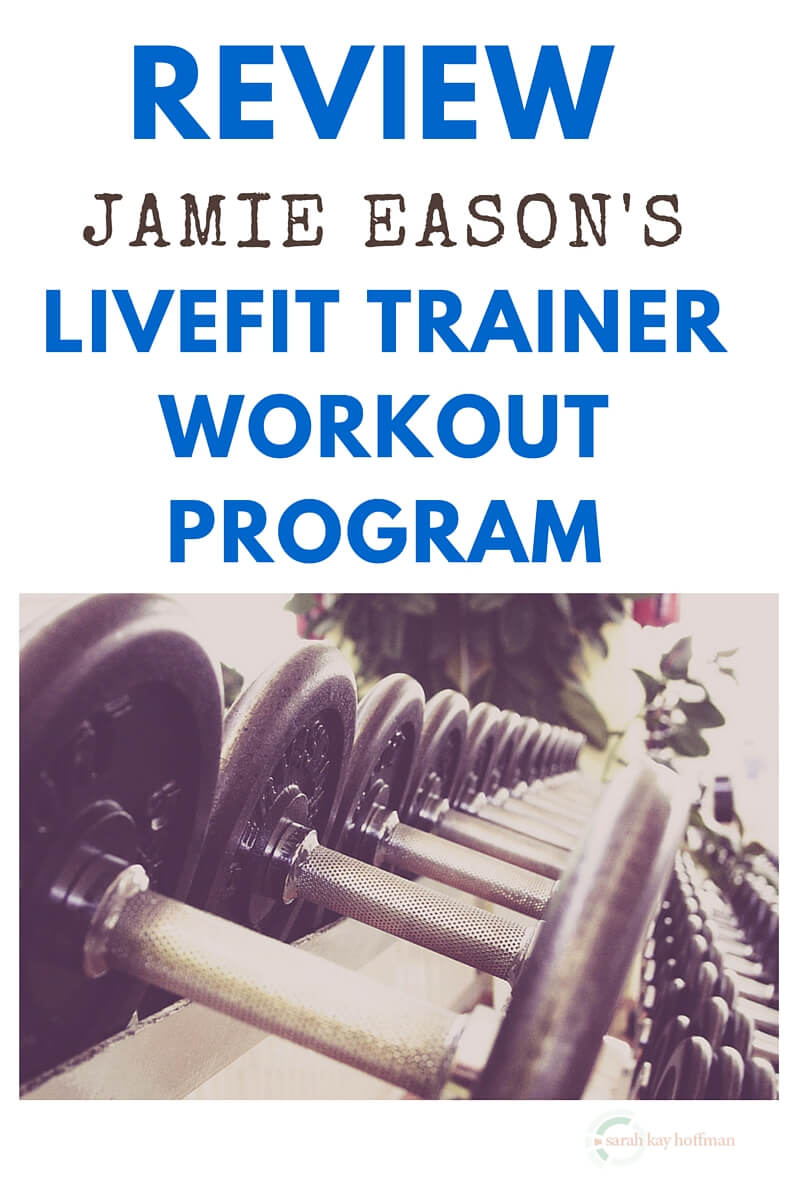 Review Jamie Eason's LIVEFIT TRAINER WORKOUT PROGRAM sarahkayhoffman.com