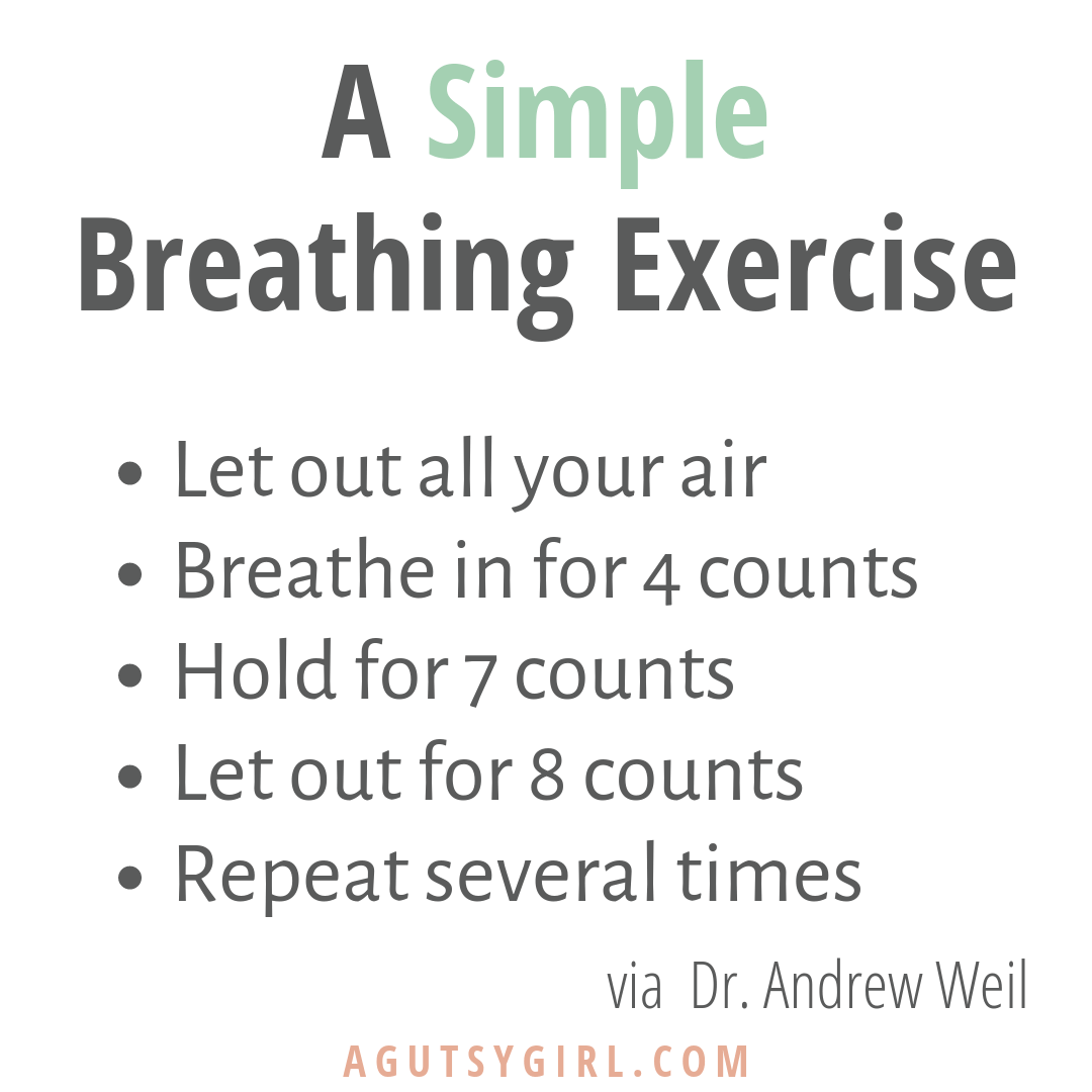 A Simple Breathing Exercise Breathe Deep gut healing less stress agutsygirl.com #breathe #stressfree #nostress