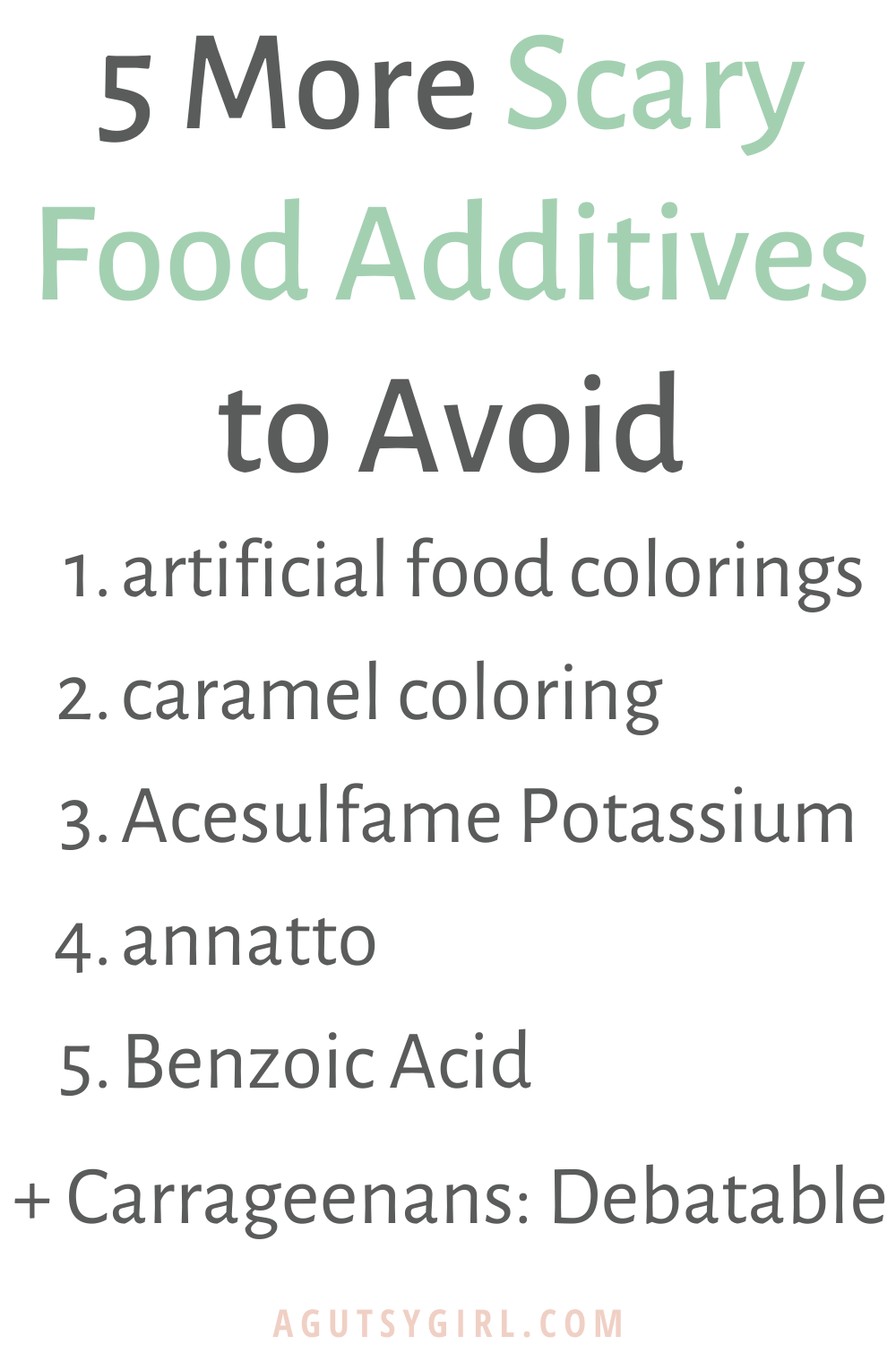 5 More Scary Food Additives to Avoid agutsygirl.com #foodadditives #guthealth #eatrealfood #carrageenans