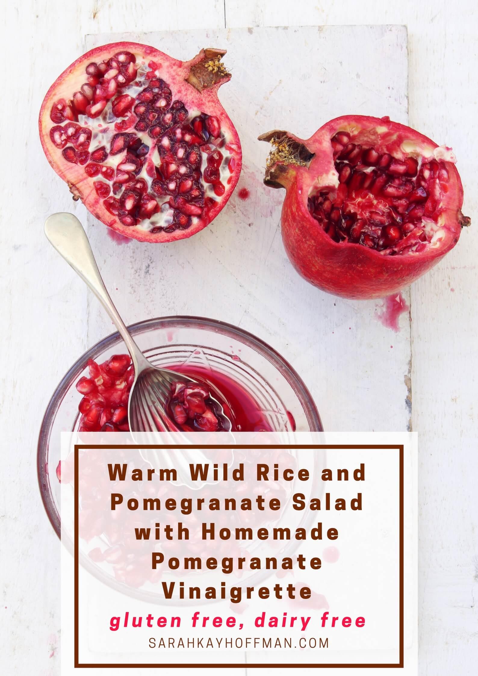 Warm Wild Rice and Pomegranate Salad with Homemade Pomegranate Vinaigrette sarahkayhoffman.com Gluten Free Dairy Free