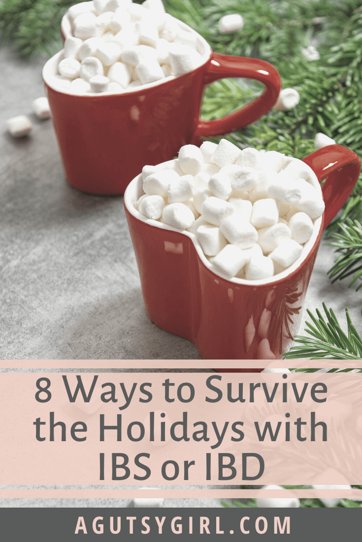 8 Ways to Survive the Holidays with IBS or IBD agutsygirl.com #guthealth #ibs #ibd #holidayplanning