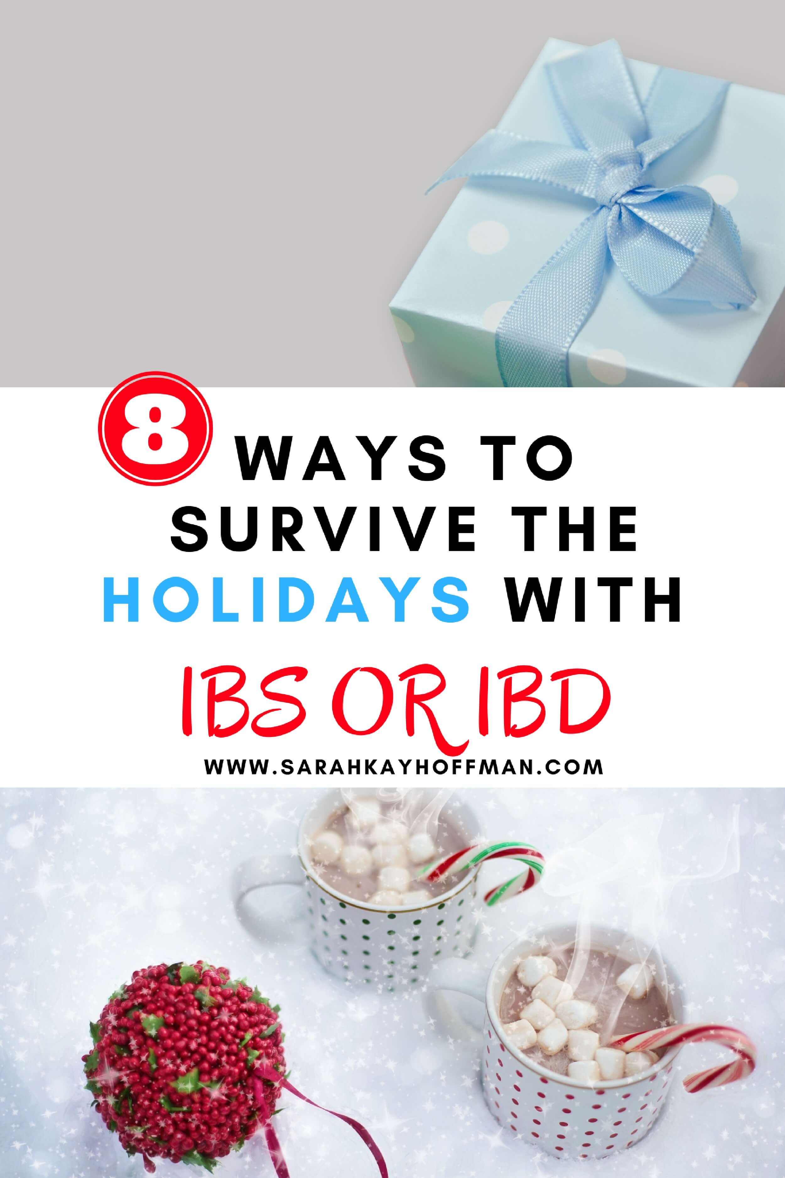 8 ways to survive the holidays with IBS or IBD sarahkayhoffman.com