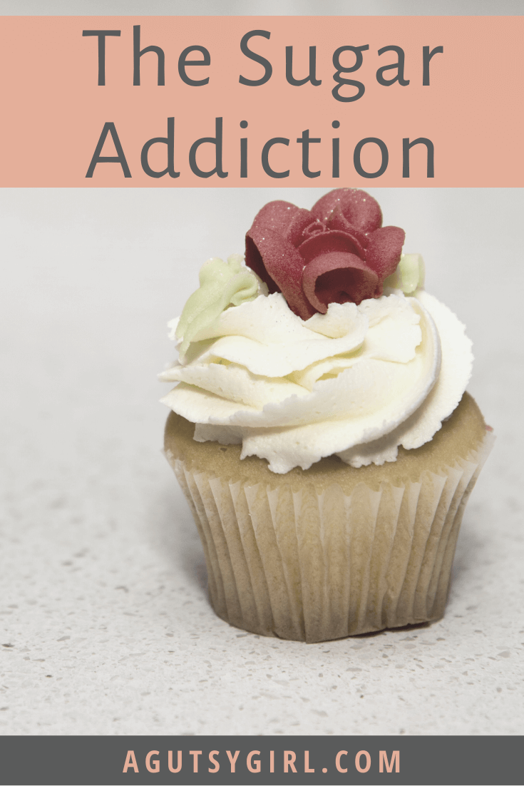 The Sugar Addiction no sugar agutsygirl.com #iquitsugar #sugar #whole30 #healthyliving #sugarfree