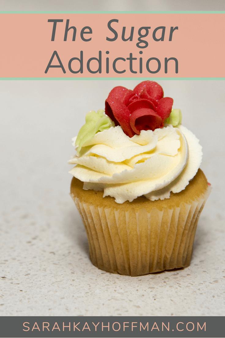 The Sugar Addiction www.sarahkayhoffman.com #sugarfree #iquitsugar #healthyliving #guthealth