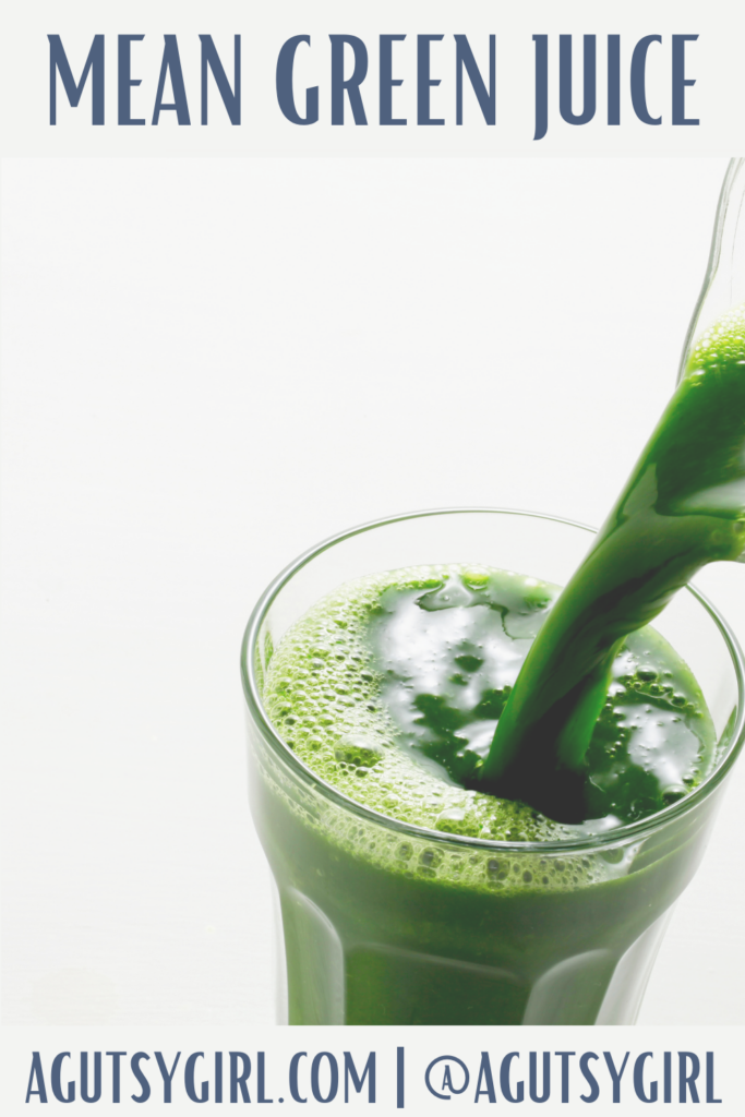 Mean Green Juice agutsygirl.com #greenjuice #juicing