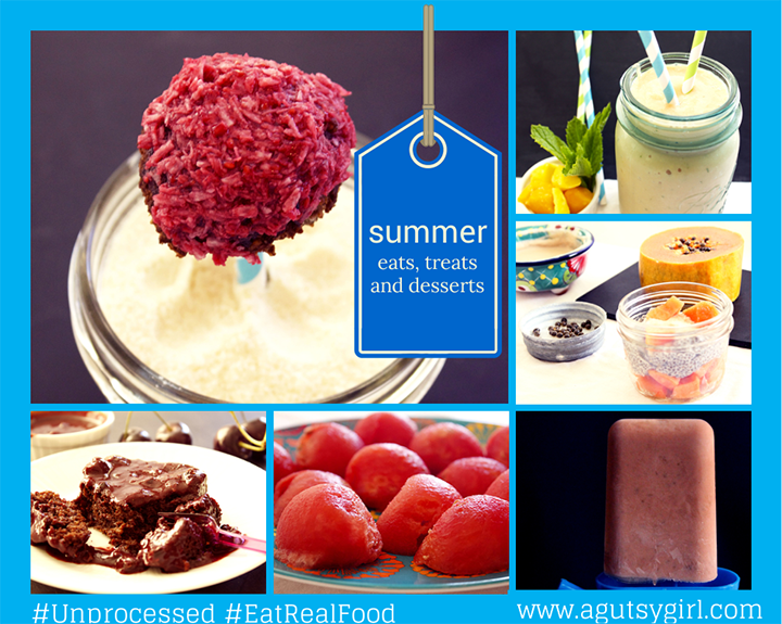 summer eats, treats and desserts recipes via www.agutsygirl.com #glutenfree #dairyfree #unprocessed