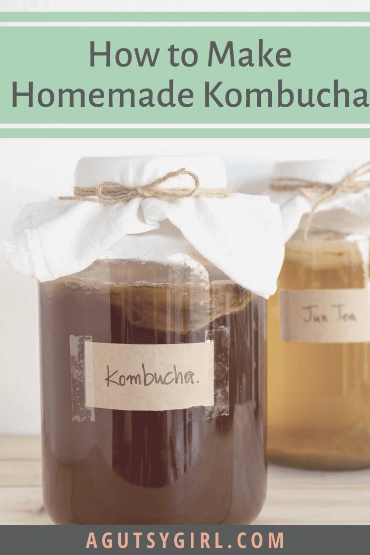 How to Make Homemade Kombucha agutsygirl.com #diy #fermentedfoods #kombucha