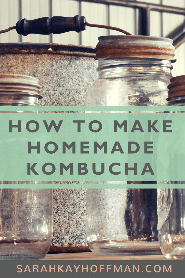 How to Make Homemade Komubucha www.sarahkayhoffman.com