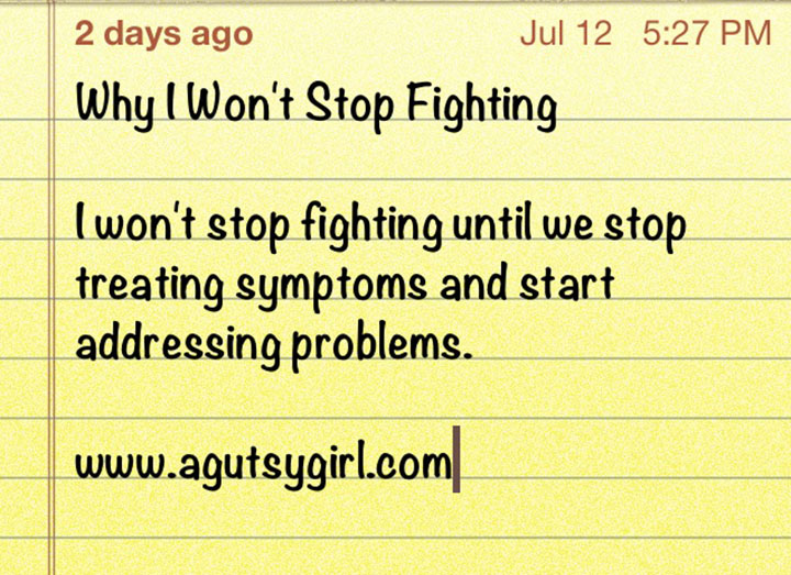 Why I Won't Stop Fighting via www.agutsygirl.com