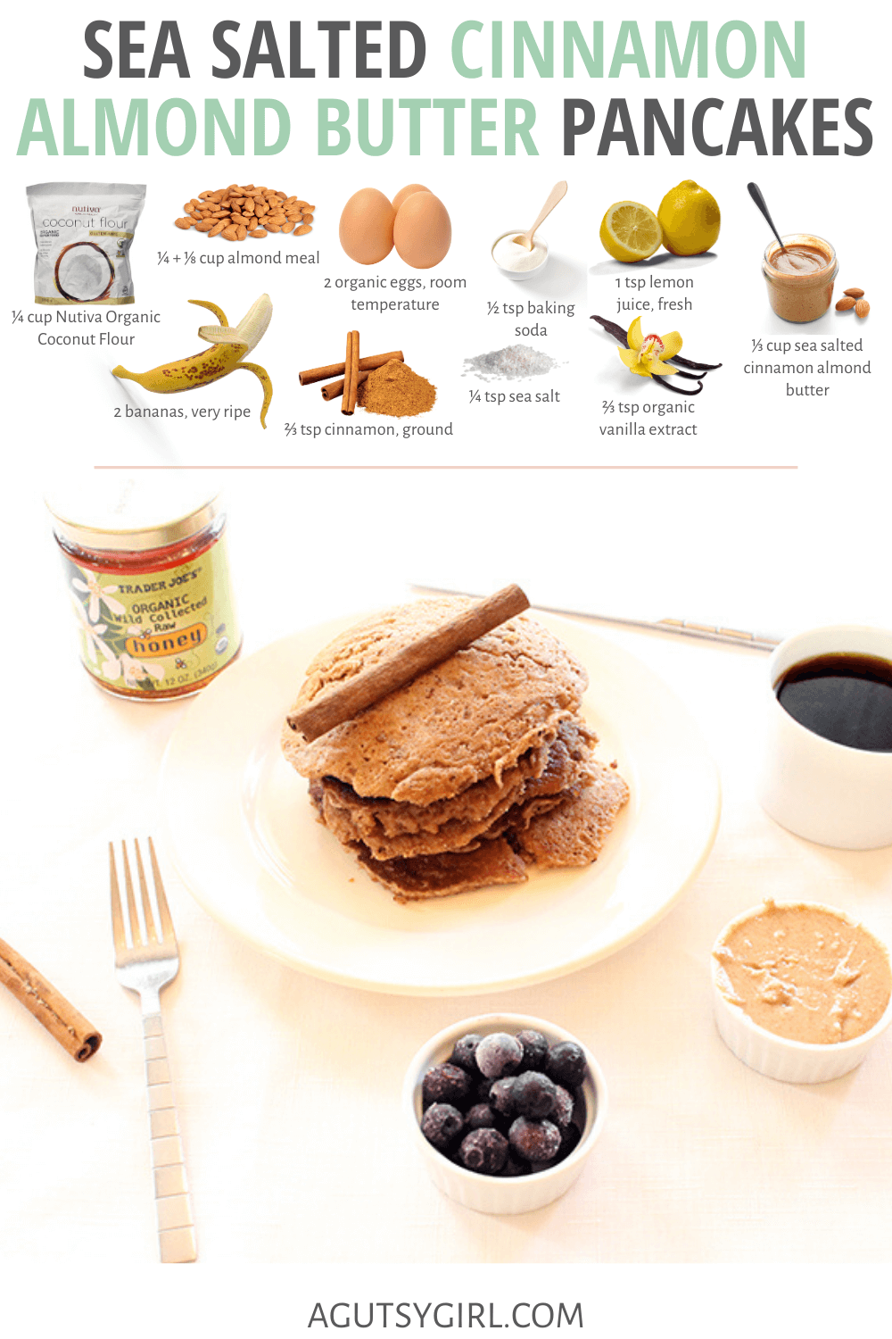 Sea Salted Cinnamon Almond Butter Pancakes agutsygirl.com #glutenfreepancakes #pancakes #glutenfree #recipes
