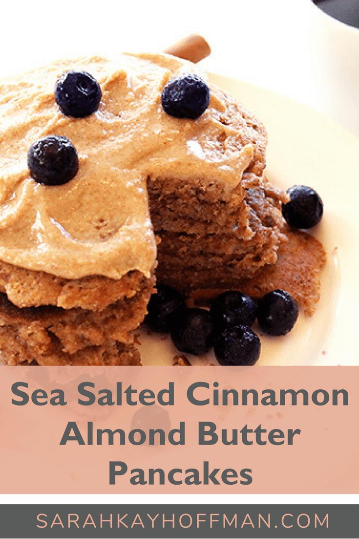 Sea Salted Cinnamon Almond Butter Pancakes www.sarahkayhoffman.com #glutenfree #Paleo #healthyliving #pancake