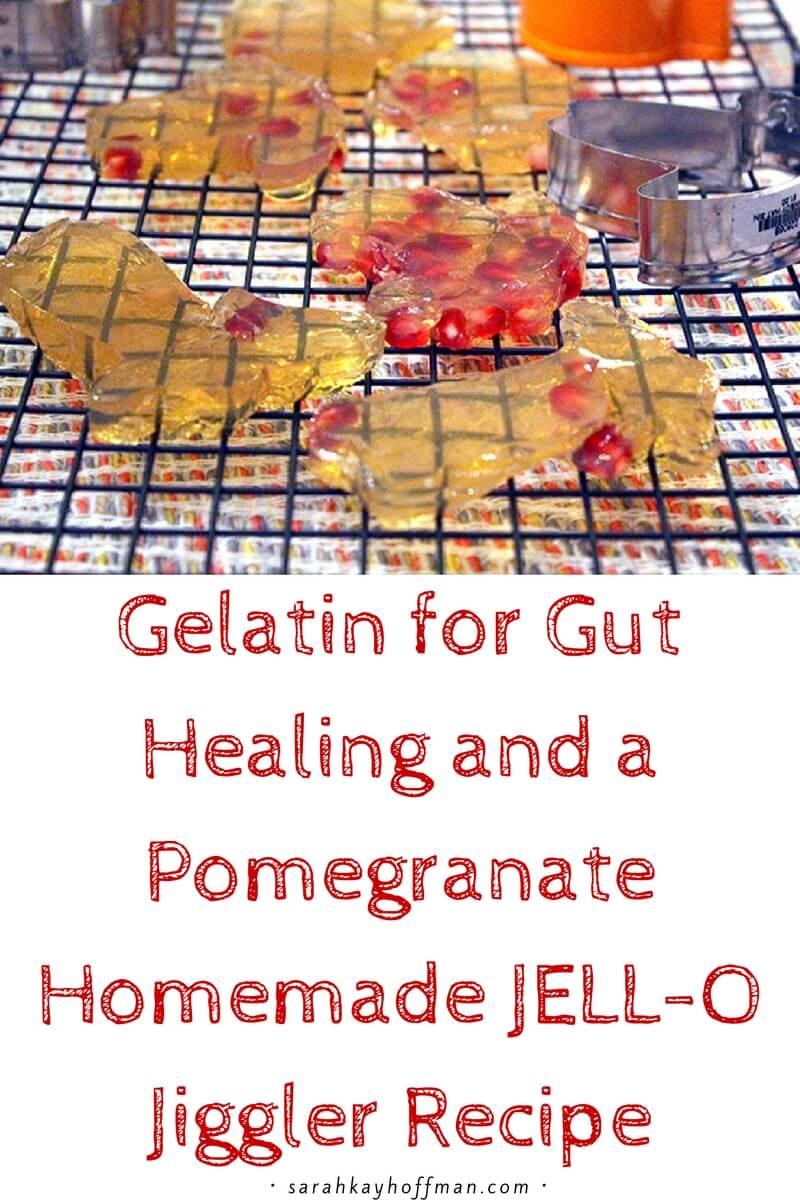 Gelatin for Gut Healing and a Pomegranate Homemade JELL-O Jiggler Recipe sarahkayhoffman.com #guthealing #gelatin #paleorecipes