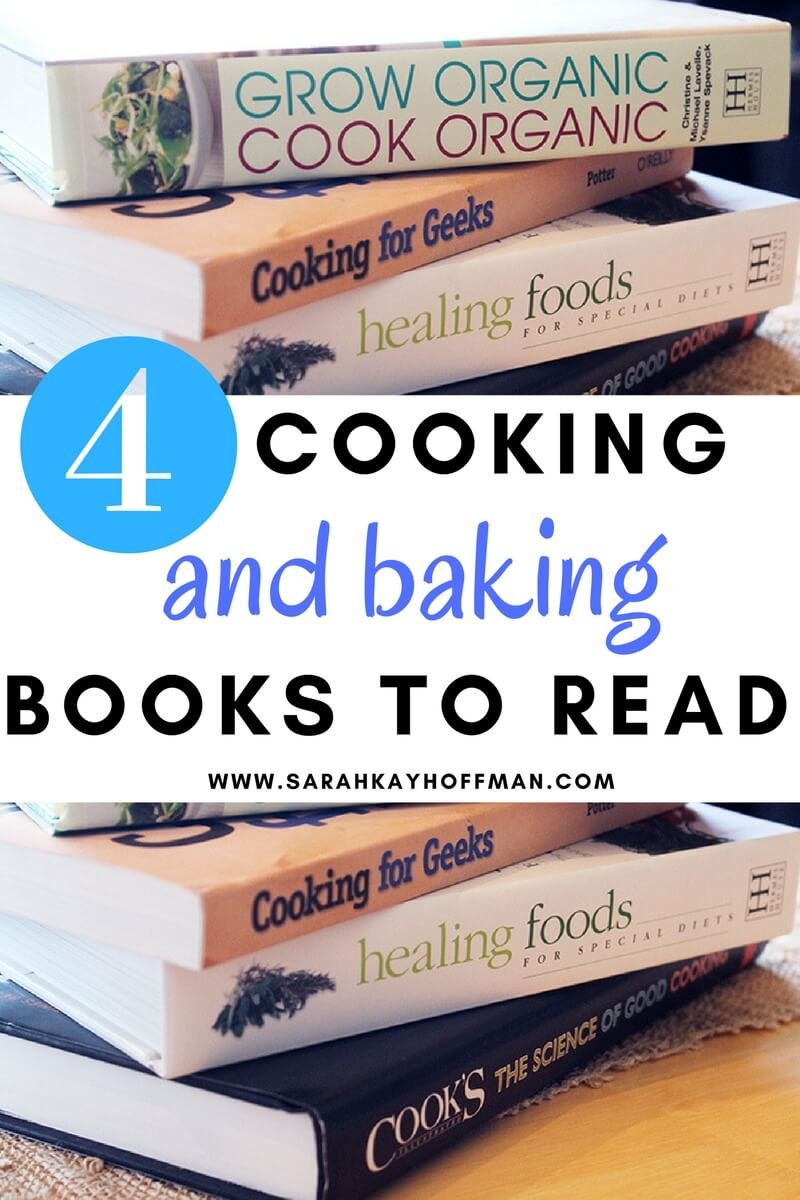 4 Cooking and Baking Books to Read sarahkayhoffman.com