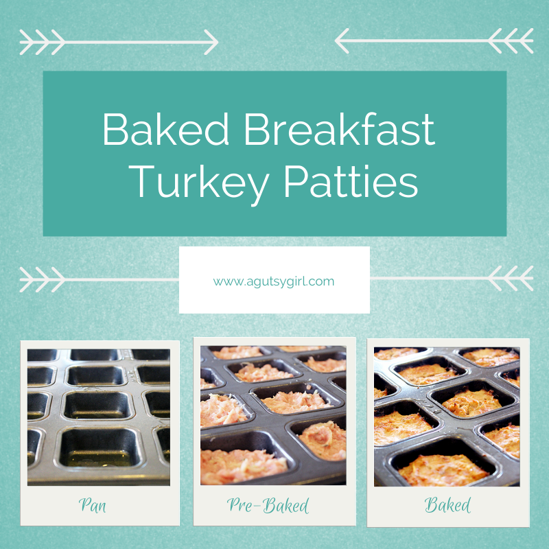Baked Breakfast Turkey Patties. Baked. Pre-Baked. Done. www.agutsygirl.com #Recipe