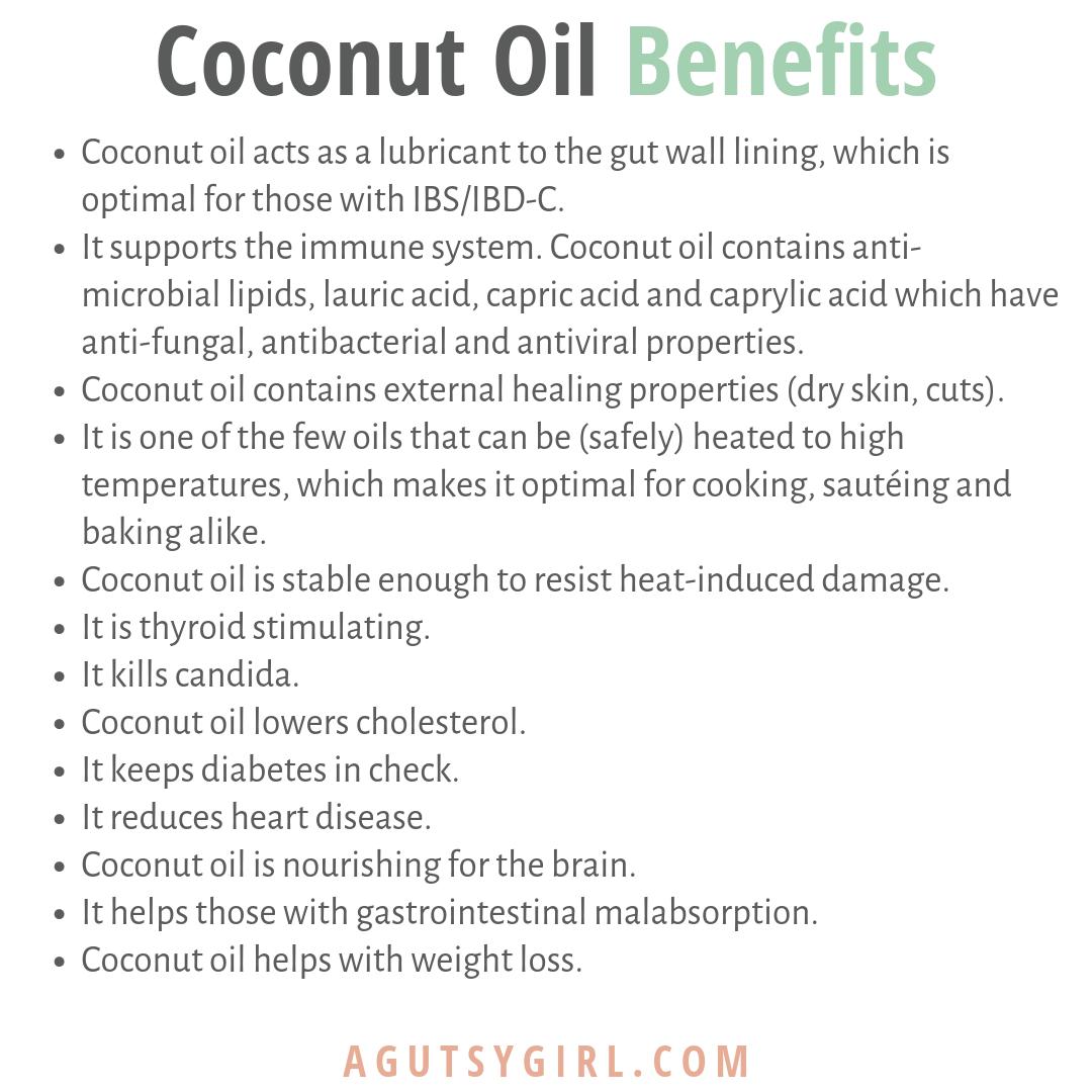 Organic Coconut Oil benefits agutsygirl.com #coconutoil #coconut #keto #guthealth