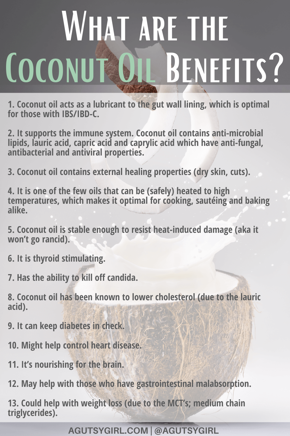 What are the Coconut Oil Benefits agutsygirl.com #coconutoil #coconut #coconutoilbenefits
