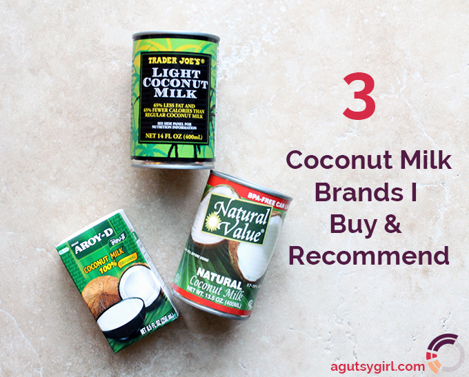 3 Coconut Milk Brands I Buy & Recommend