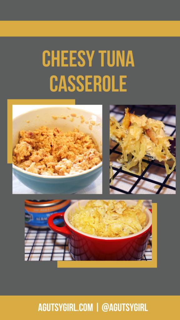 Cheesy Tuna Caserole agutsygirl.com #tunacasserole #grainfreerecipes #dairyfree dairy free