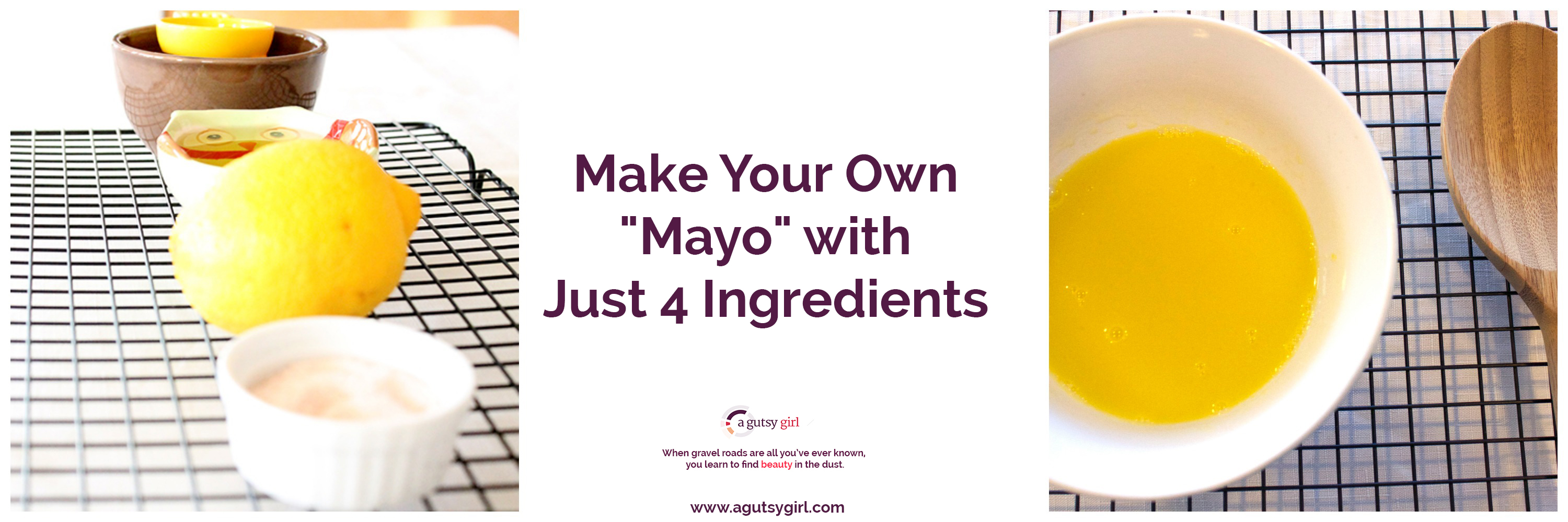 Make Your Own Mayo with Just 4 Ingredients