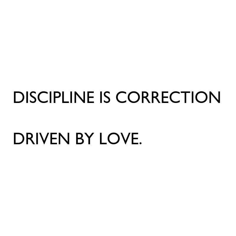 Discipline is Correction Driven by Love www.sarahkayhoffman.com #quote #quotes #ibs #ibd #guthealing #healthyliving