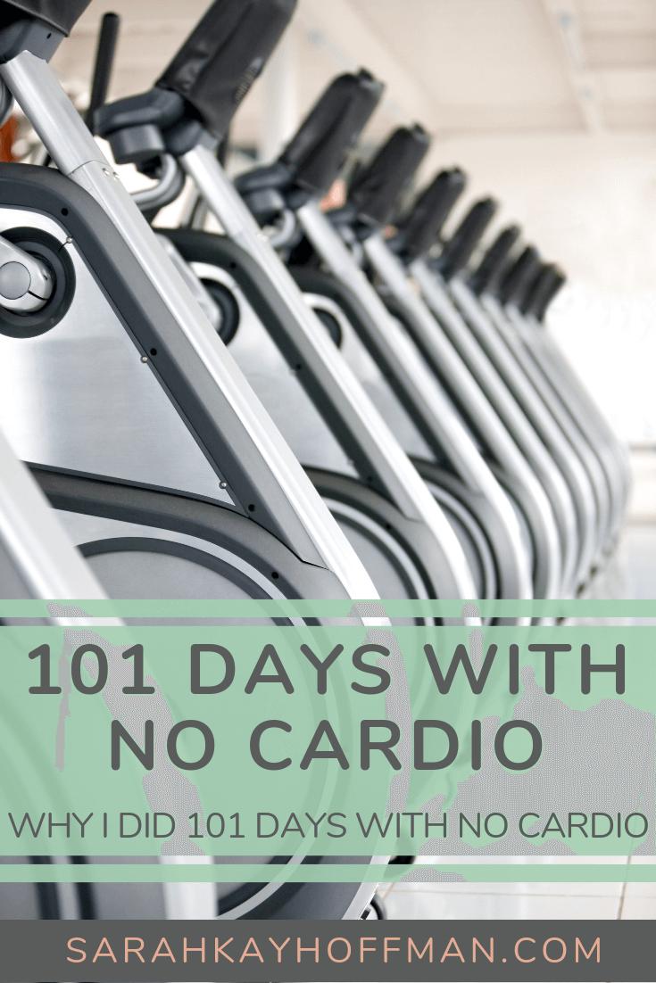 101 Days with No Cardio www.sarahkayhoffman.com #cardio #healthyliving #guthealth #ibs