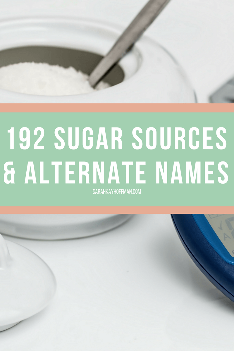 192 Sugar Sources and Alternate Names sarahkayhoffman.com