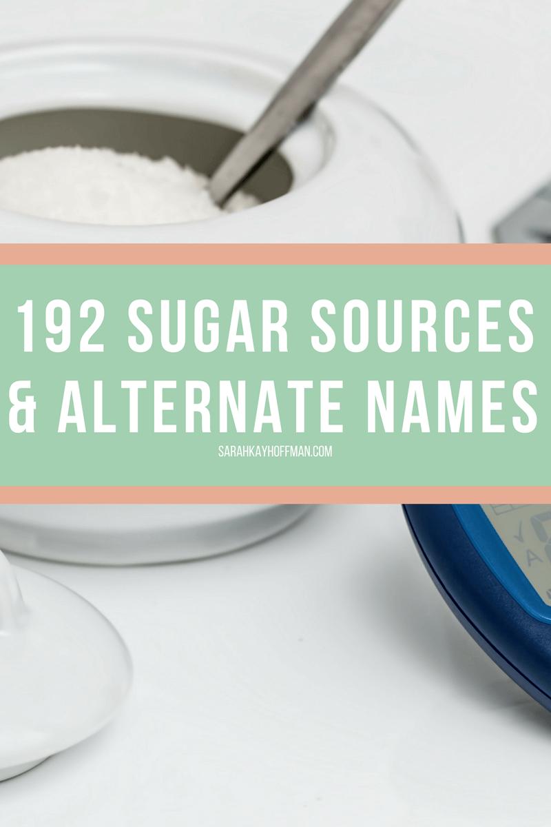 192 Sugar Sources and Alternate Names sarahkayhoffman.com
