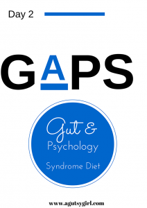 GAPS Diet Day 2 www.agutsygirl.com